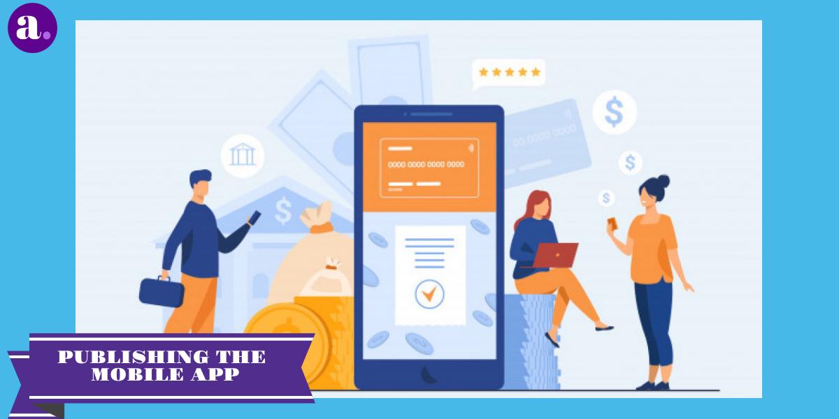 Publishing the Mobile App