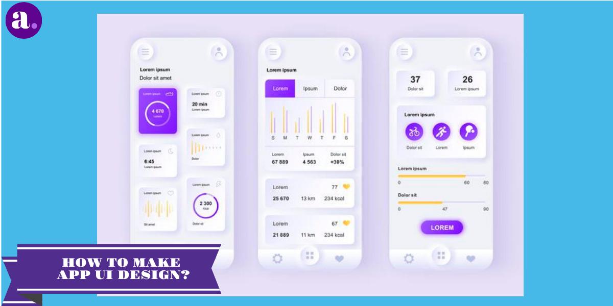 How To Make App UI Design